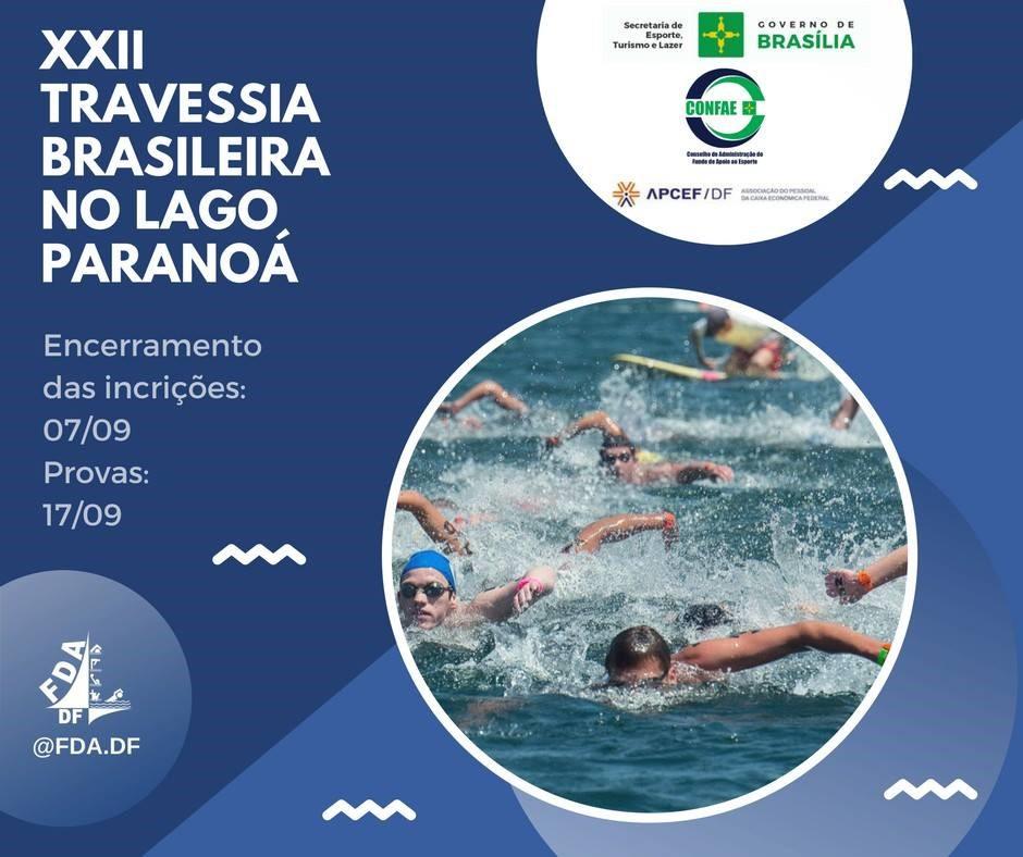 Apoiada, com a disponibilização de infraestrutura, a realização da Travessia Brasileira do Lago Paranoá: <ul>     <li>Em 2016, foi realizada a XXI edição do evento, com a participação de 1.200 pessoas.</li>     <li>Em 2017, foi realizada a XXII edição do evento, com a participação de 1.000 pessoas.</li>